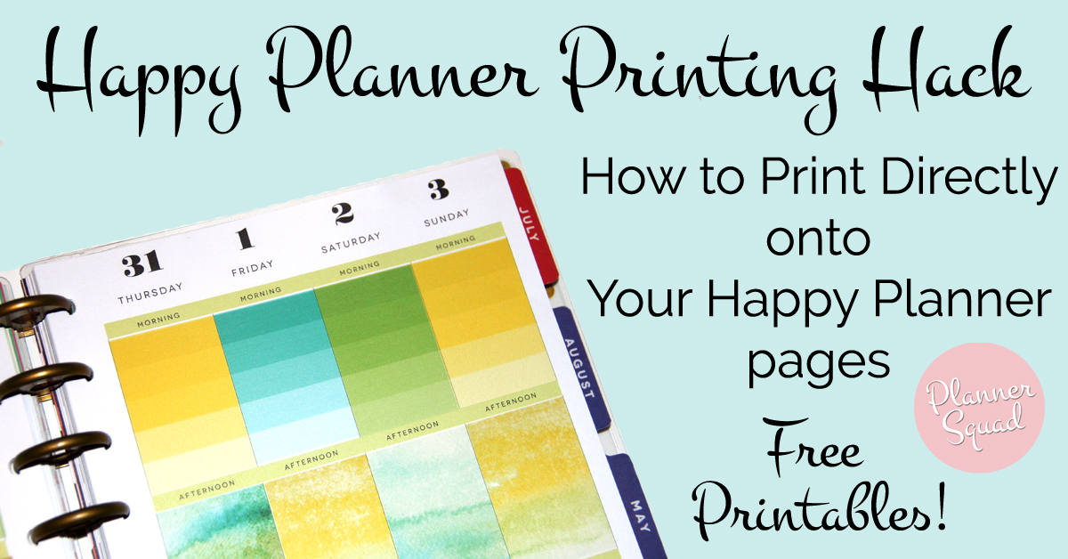 Happy Planner Printing Hack How to Print Directly Onto Your